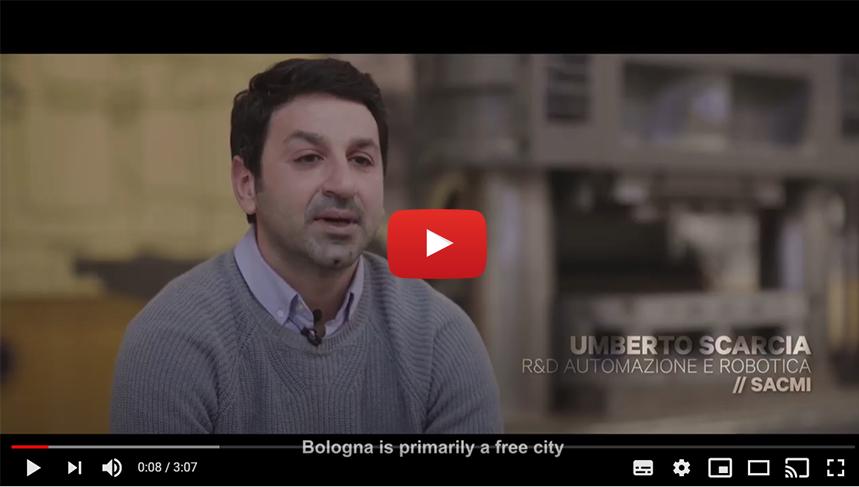 BOLOGNA START PLANNING YOUR FUTURE: Intervista a Umberto Scarcia | R&D Automazione e Robotica | SACMI