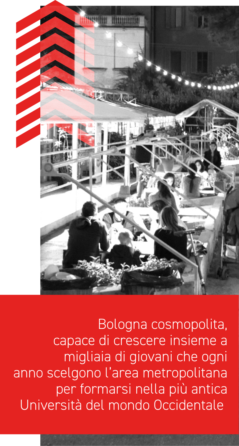 A cosmopolitan city, able to accomodate and grow along with the thousands of young people that year after year choose the metropolitan area of Bologna for its University