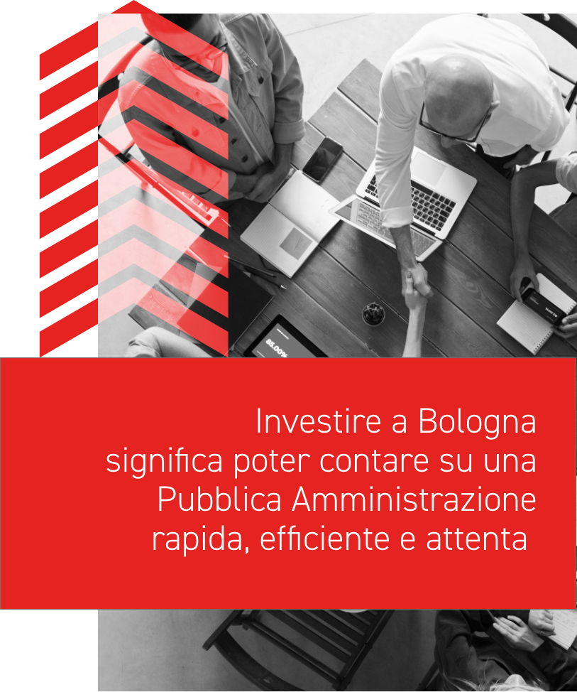 Investing in Bologna means being able to count on a swift and efficient Public Administration