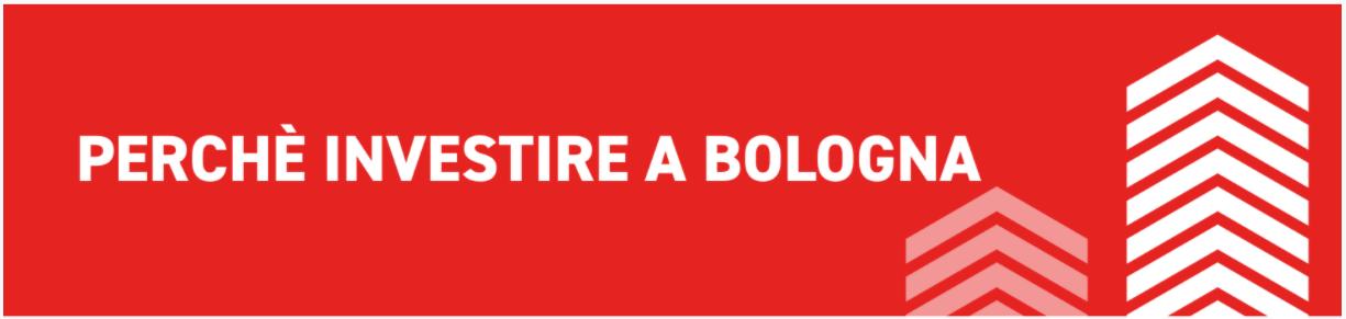Perchè investire a Bologna